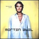 Morten Abel: Here We Go Then, You And I.