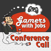 Gamers With Jobs - Conference Call.